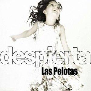 Las Pelotas - Despierta